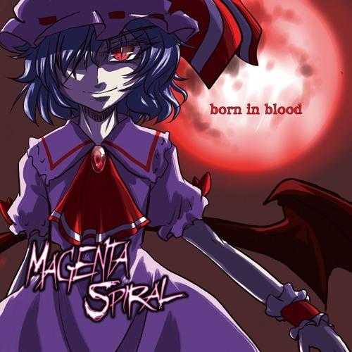 MagentaSpiral 3ndAlbum 『born in blood』 xfd