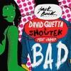 David Guetta - Bad (Matt Brave Mix)