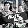 Wise D & Kobe - Groovy House & Tech House Demo