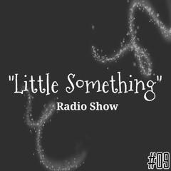 Little Something - Session #09