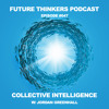 Collective Intelligence and The Global Collapse with Jordan Greenhall