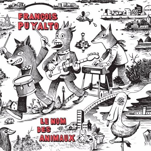 François Puyalto - LE NOM DES ANIMAUX