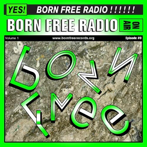 BORN FREE Radio 9 - 40 - Bit Chocolate