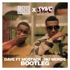 Dave Ft MoStack - No Words (KegOne X SYNC Bootleg)- Click Buy = Free Download