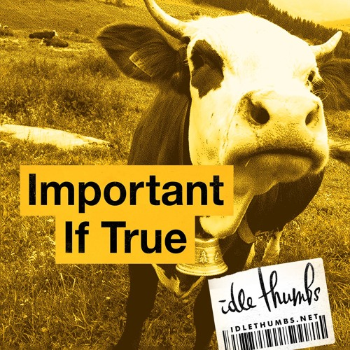 Important If True 41: A Very Happy Cow