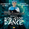 Dance Non - Stop - Mixed By (DjKevin) 2k17