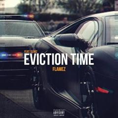 Flamez x Slimz - Eviction Time