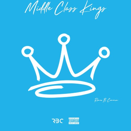 Middle Class Kings
