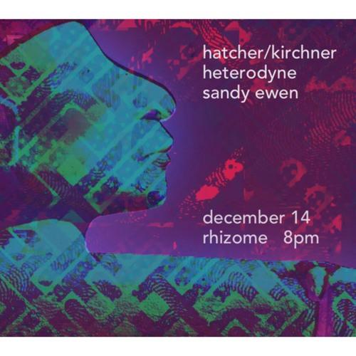 December 14 at Rhizome DC (stereo) ©℗ Shesiuk, Lohman, Gutstein & Zook