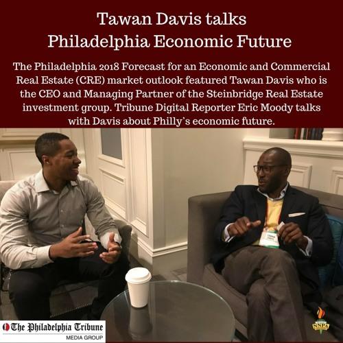 Tawan Davis talks Philly Economic Future