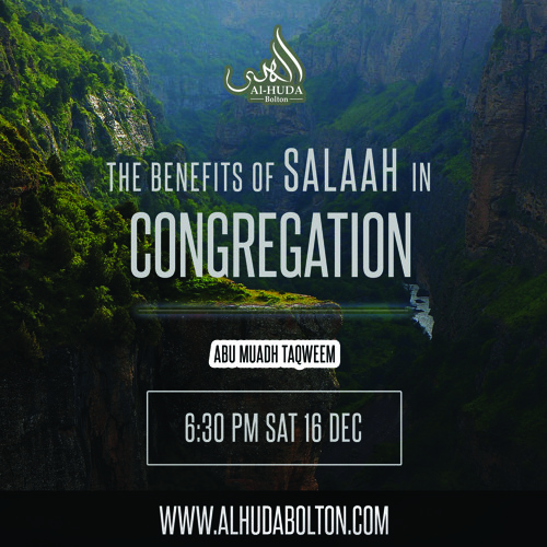 The Benefits of Salaah in Congregation