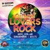 DJ DOTCOM_CULTURAL LOVERS ROCK_MIX_VOL.48 (DECEMBER - 2017)