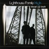 Lighthouse Family - High (Vocal 12 Inch)