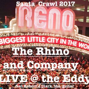 LIVE from the Eddy Santa Crawl The Rhino and Company feat ROBERT CLARK