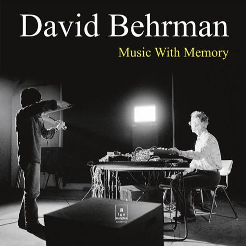 David Behrman - Music With Memory (Excerpt 1)