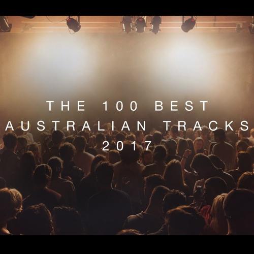 The 100 Best Australian Tracks 2017
