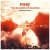 MHE - The Sounds Of Silence (Karmatek Festival Remix) [FREE DOWNLOAD]