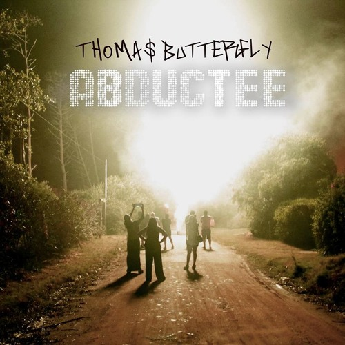 ABDUCTEE - Thomas Butterfly