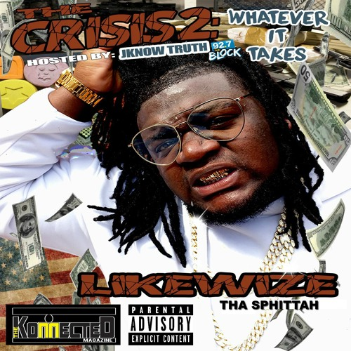 The Crisis 2: Whatever It Takes (Hosted By JKnow Truth)