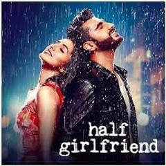 Half girlfriend _ stay a little longer with me