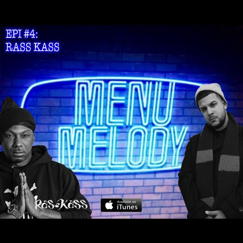 Episode 4 w/Ras Kass