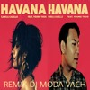 Camela Cabello - Havana Ft. Young Thug (Moda Vach Remix) mp3