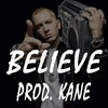 "Eminem REVIVAL x Drake Type Beat ""Believe"" (PROD. KANE)"