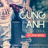 Nclipse - Cùng Anh (vocal by Ngọc Dolil)