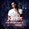 Don James the Mixtape Part 3 hosted by F1rstman