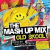 The Cut Up Boys: The Mash Up Mix - Old Skool (Disc 2)