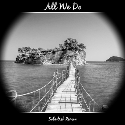 [Garage Band iPhone, Xewton Music Studio] All We Do (Soladrek Remix)