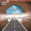 LAm (Beat)     Cam The Clear (Vocals)