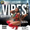 Vibes Up III: 2017-2018 Dancehall Sampler (Mixed by DJ Lex)
