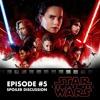 Picture & Score: Episode #5 - Star Wars: The Last Jedi (SPOILER DISCUSSION)