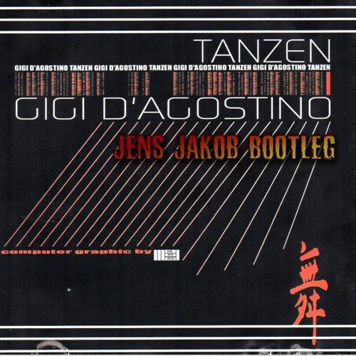 Gigi D'Agostino - Tanzen (Jens Jakob Bootleg) FREE