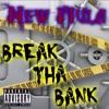 Keenan Davis - Break Tha Bank (New Mula Anthem)