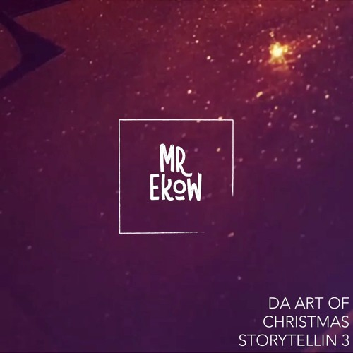Da Art of Christmas Storytellin' 3