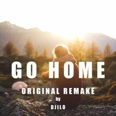 Go Home ( Original Remake )