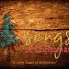 O Little Town of Bethlehem (Songs of Christmas)