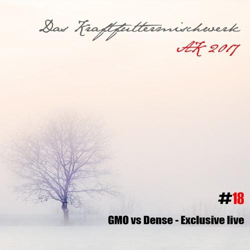 2017 #18: GMO vs Dense - Exclusive live