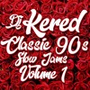 Classic 90's Slow Jams Mix Vol 1