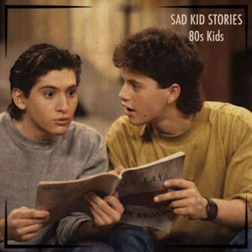 Sad Kid Stories - 80s Kids (Produced By Jay Fehrman) by Jay Fehrman