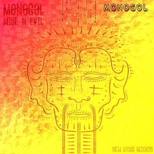 wiseNevil - MONOGOL (Full Version) Out Now!!! @ New Kicks Records