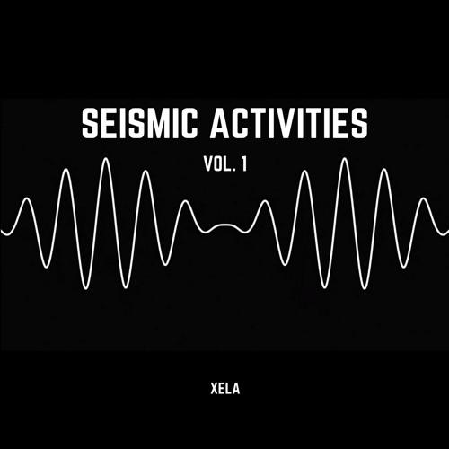 Seismic Activities Vol. 1