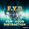 FYD Ep. 104 - Naked For Your Distraction