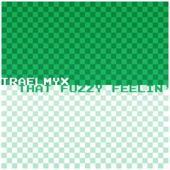 That Fuzzy Feelin' 💚