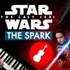 The Spark - Star Wars - The Last Jedi - Violin & Piano Cover