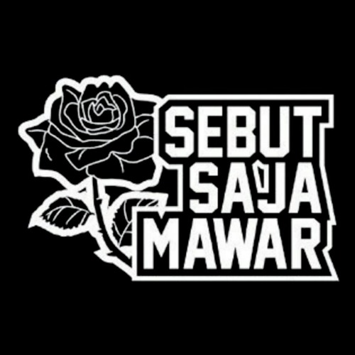SEBUT SAJA MAWAR - SUPERMAN POWER