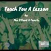 Teach You A Lesson