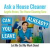 Can You Leave Already? Maids and House Cleaners Want to Work Alone